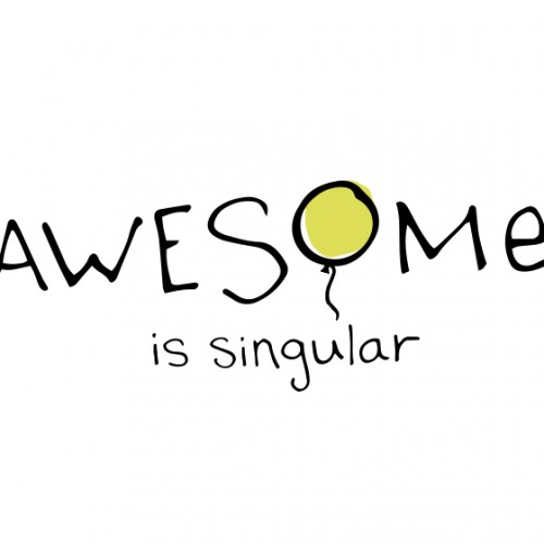 Awesome is Singular